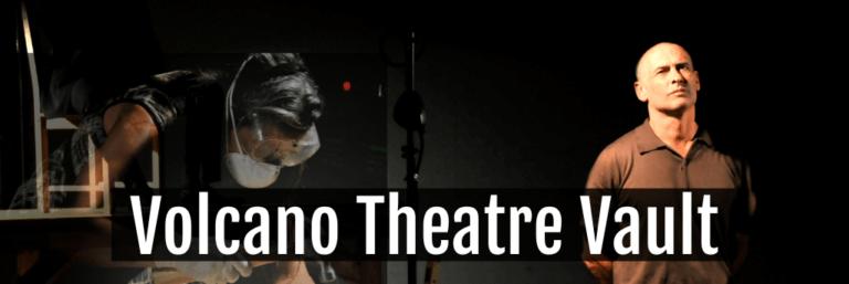 Volcano Theatre Vault